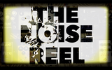 The Noise Reel